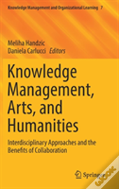 Knowledge Management, Arts, And Humanities