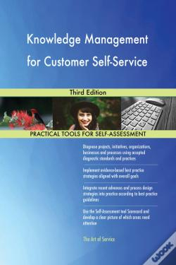 Wook.pt - Knowledge Management For Customer Self-Service Third Edition