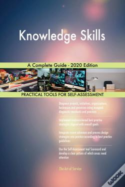 Wook.pt - Knowledge Skills A Complete Guide - 2020 Edition