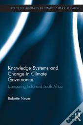 Knowledge Systems And Change In Climate Governance