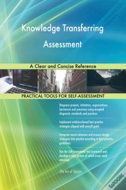 Wook.pt - Knowledge Transferring Assessment A Clear And Concise Reference