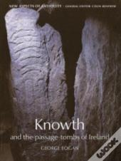 Knowth And The Passage Tombs Of Ireland