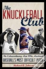 Knuckleball Club The Extraordicb