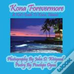 Kona Forevermore--A Kid'S Guide To Kona Hawaii