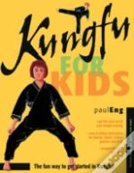 Kungfu For Kids