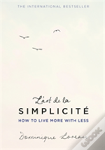 L' Art De La Simplicite (The English Edition)