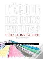 L Ecole Des Bons Parents
