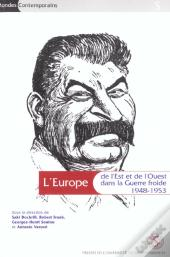 L' Europe De L'Est Et De L'Ouest Dans La Geurre Froide ; 1948-1953 ; Europe East And West In The Cold War