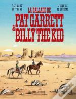 La Ballade De Pat Garrett & Billy The Kid