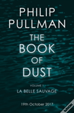 Wook.pt - La Belle Sauvage: The Book Of Dust Volume One