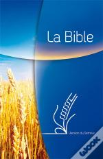 La Bible ; Version Du Semeur