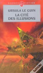 La Cite Des Illusions