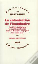 La Colonisation De L'Imaginaire