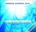 La Conscience Cosmique - Livre Audio 1 Cd