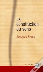 La Construction Du Sens