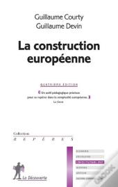 La Construction Europeenne - 4eme Edition