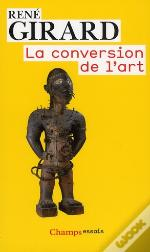 La Conversion De L'Art