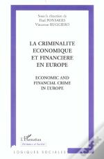 La Criminalite Economique Et Financiere En Europe