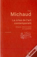 La Crise De L'Art Contemporain (3e Édition)