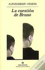 La Cuestion De Bruno