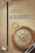 La Decadencia De Occidente I ('Austral')