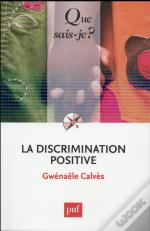 La Discrimination Positive (4e Édition)