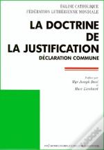 La Doctrine De La Justification ; Déclaration Commune