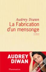 La Fabrication D'Un Mensonge