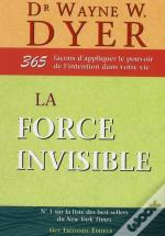 La Force Invisible
