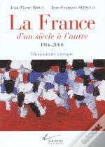 La France D'Un Siecle A L'Autre 1914-2000