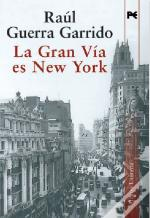 La Gran Via Es New York