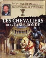 La Legende Des Chevaliers De La Table Ronde