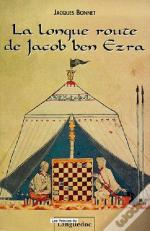 La Longue Route De Jacob Ben Ezra