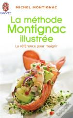 La Methode Montignac Illustree
