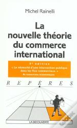 La Nouvelle Theorie Du Commerce International