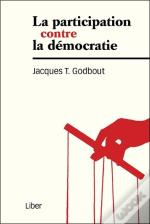 La Participation Contre La Democratie