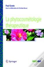 La Phytocosmetologie Therapeutique