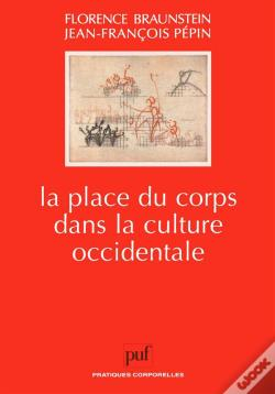 Wook.pt - La Place Du Corps Dans La Culture Occidentale