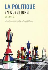 La Politique En Questions. Volume 2
