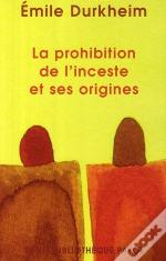 La Prohibition De L'Inceste Et Ses Origines
