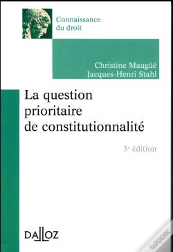 Wook.pt - La Question Prioritaire De Constitutionnalité (3e Édition)