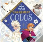 La Reine Des Neiges, Mini Carrement Colo