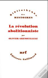La Revolution Abolitionniste