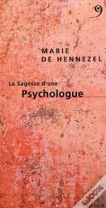 La Sagesse D'Une Psychologue