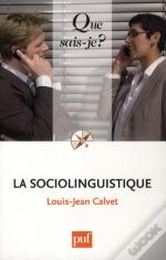La Sociolinguistique (7e Édition)