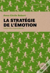 La Strategie De L'Emotion