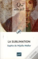 La Sublimation (2e Edition) Qsj 3727