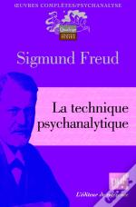 La Technique Psychanalytique (2e Édition)