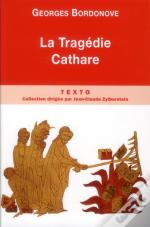 La Tragedie Cathare