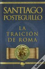 La Traicion De Roma (Ed.Limitada)
